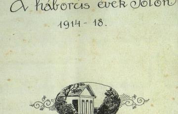 1914: A háborús évek Fóton, 1914–1918 – Gróf Apponyi Franciska befejezetlen naplója